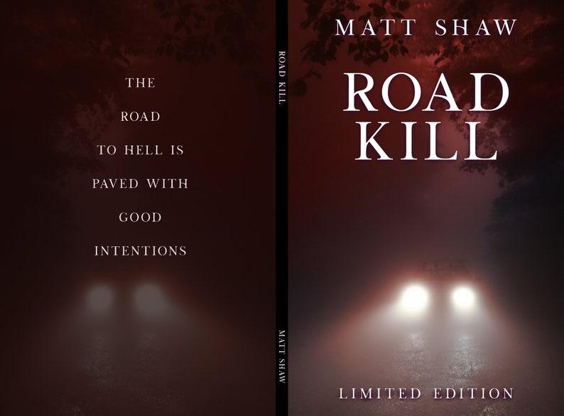 LIMITED EDITION of Matt Shaw's Road Kill image 0