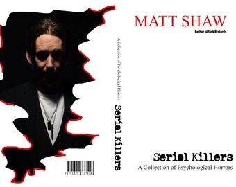PAPERBACK - Serial Killers: A Collection of Psychological Horror