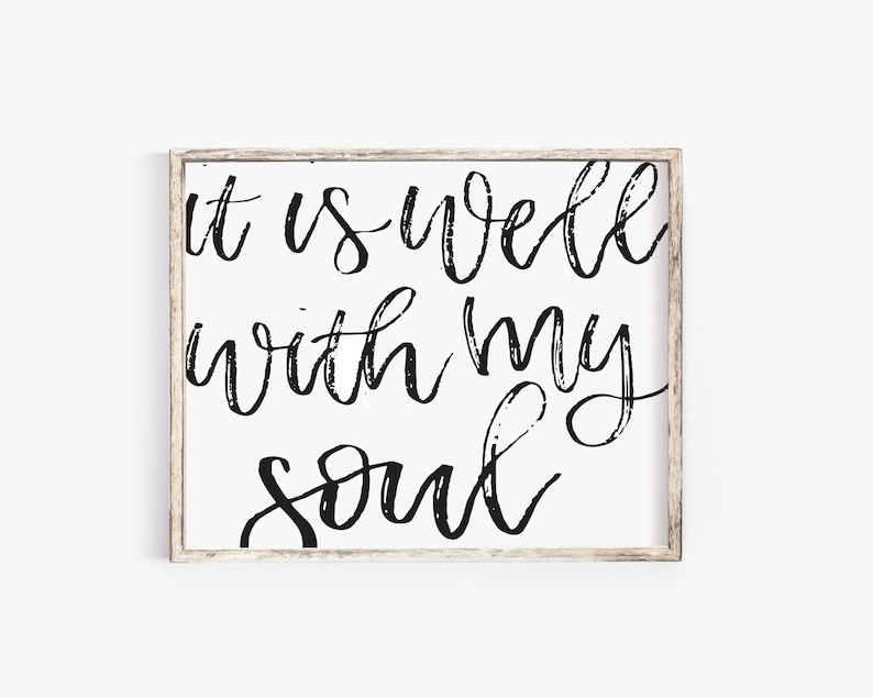 picture relating to It is Well With My Soul Printable titled it is effectively with my soul Printable/ Printable/ Electronic Print/ Residence Decor Printable/ Farmhouse Printable