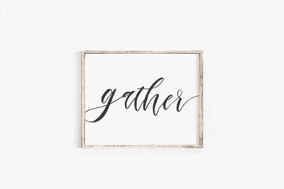graphic regarding Gather Printable titled collect printable/hand-lettered printable/ collect print/ house decor printable/ assemble indicator printable