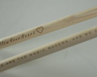 Custom laser engraved drumsticks. Personalized with any message you want!