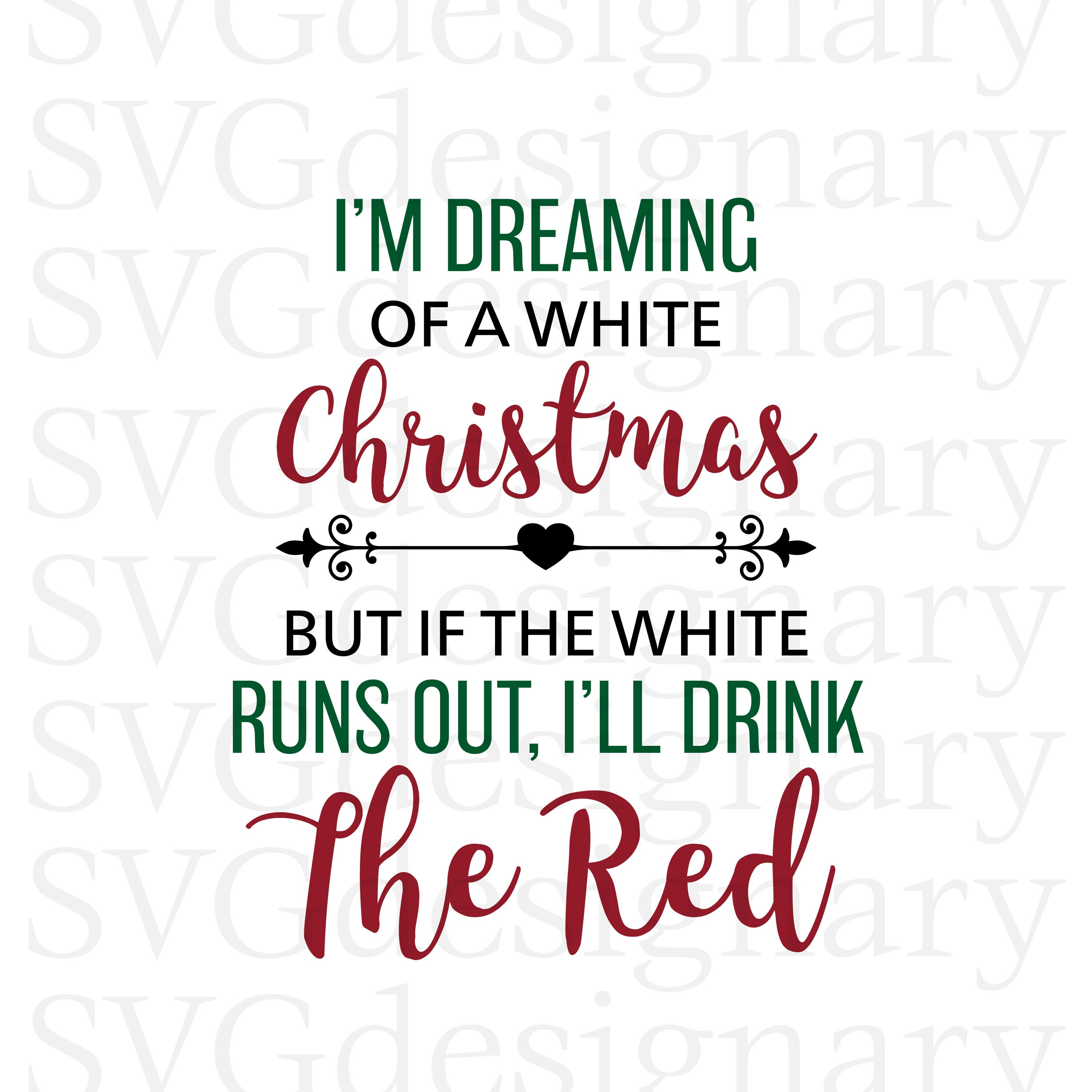 I\'m Dreaming of a White Christmas But if the White Runs | Etsy