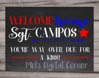 Military Deployment Welcome Home Sign | Significant Other Welcome Home | Over Due For A Kiss | Printable Sign | Digital Sign