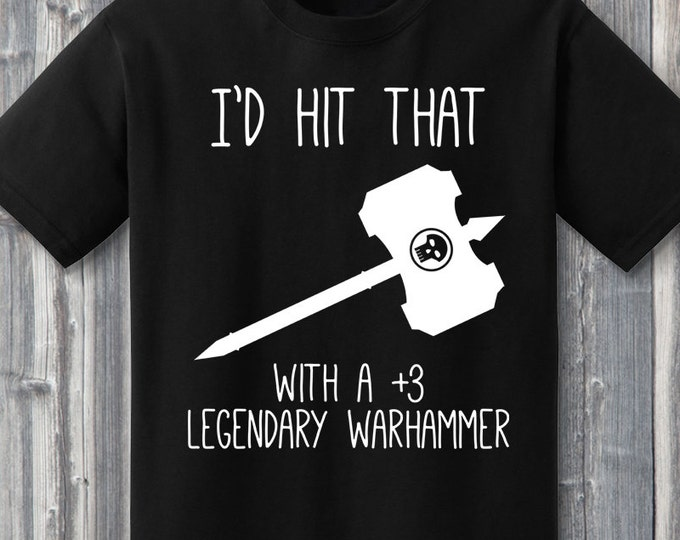I'd Hit That (Legendary Hammer)