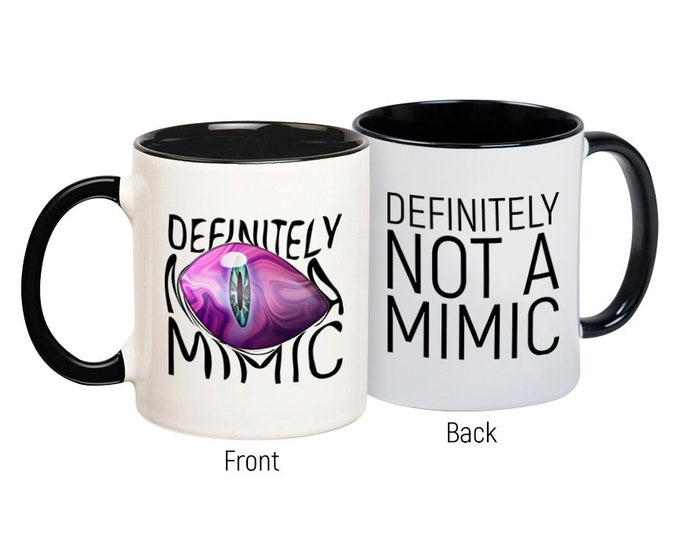 Not A Mimic Mug