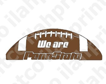 We Are  //  Penn State  //  University  //  Football  -- Decal