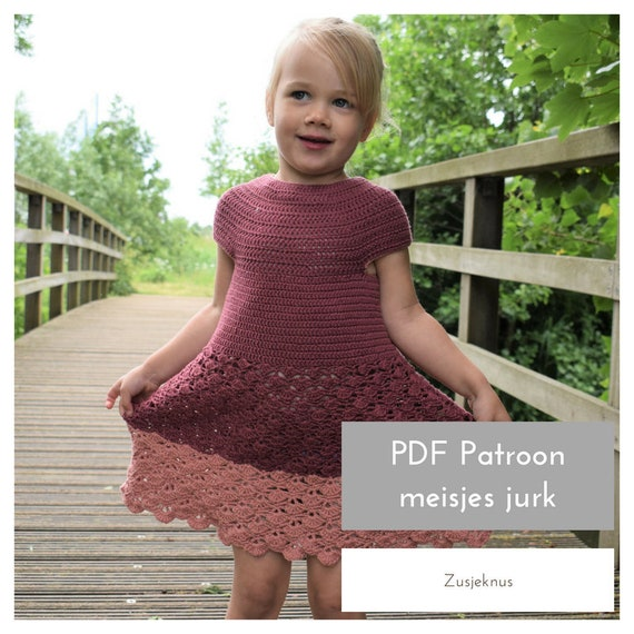 Patroon Haken Nederlands Haakpatroon Kinderjurk The Elice Etsy