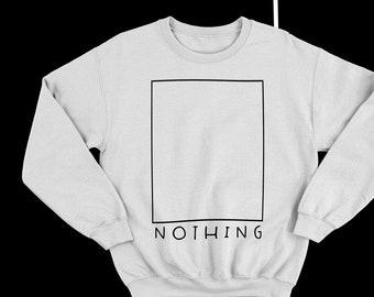 NOTHING Sweatshirt Minimalist Premium Design Style Long Sleeve Shirt