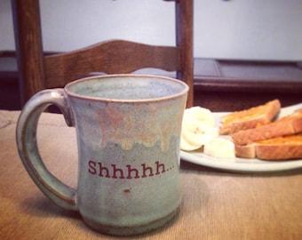Shhhhh.... Mug