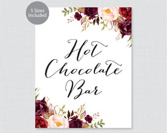 Printable Hot Chocolate Bar Sign - Marsala Hot Chocolate Buffet Sign - Rustic Pink Flower Wedding Hot Cocoa Bar Poster, Pink Floral 0006