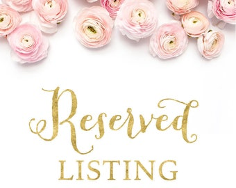 Reserved Listing for mariacowart