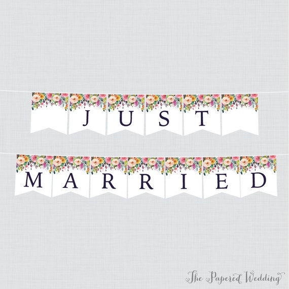 Printable Just Married Banner Floral Just Married Bunting Colorful Flower Just Married Wedding Banner Wedding Car Decorations 0003 B