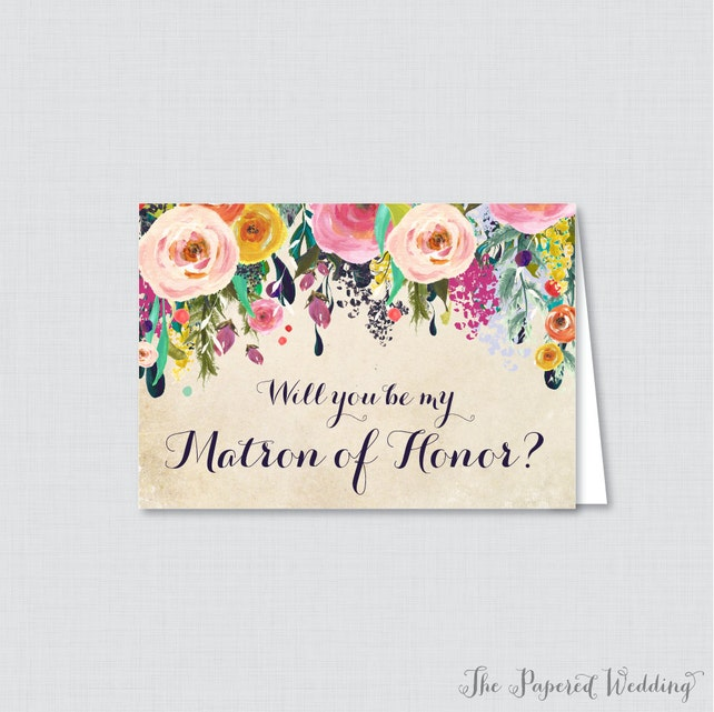 Printable Will You Be Matron of Honor Cards - Floral Will You Be My Matron of Honor Card, Matron of Honor Proposal - Colorful Flowers 0003-A