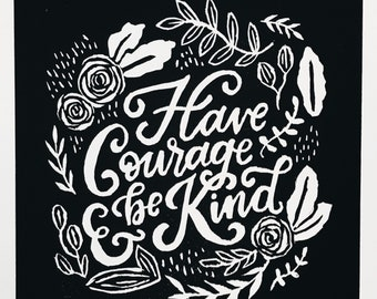 Courage + Kindness Linocut Print