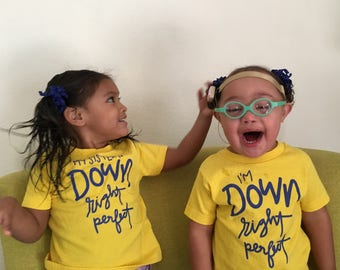 Down Right Perfect Toddler T-Shirts