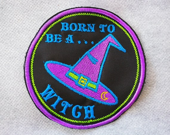 Wire Embroidered Patches Born to be a witch size 10 cm