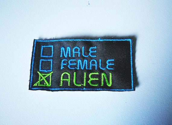 Non-gender binary embroidered patch.  Male Female: Alien, Mutant, Queer, Fck Off. Choose Design.