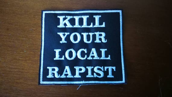 Embroidered Patches in yarn Kill your local rapist feminism. Choose yarn Color