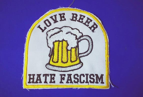 Embroidered patches in thread 10cm Love beer hate fascism
