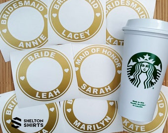 Starbucks Bridal Party Custom Vinyl Decal For Authentic Starbucks Reusable Cup - w/ Free Ring Decal for Lid - Decal Only