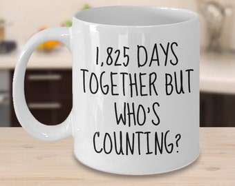 5th Anniversary Gifts - 1,825 Days Together But Who's Counting Mug - 5th Wedding Anniversary Gifts for Him