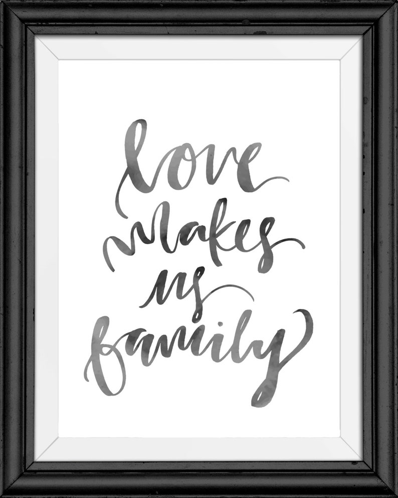 Love Makes Us Family  Hand Lettering Print image 0