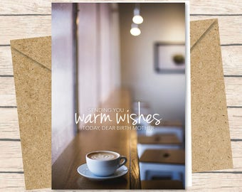 Birth Mother Card - Instant Download / Warm Wishes coffee birth mom card printable