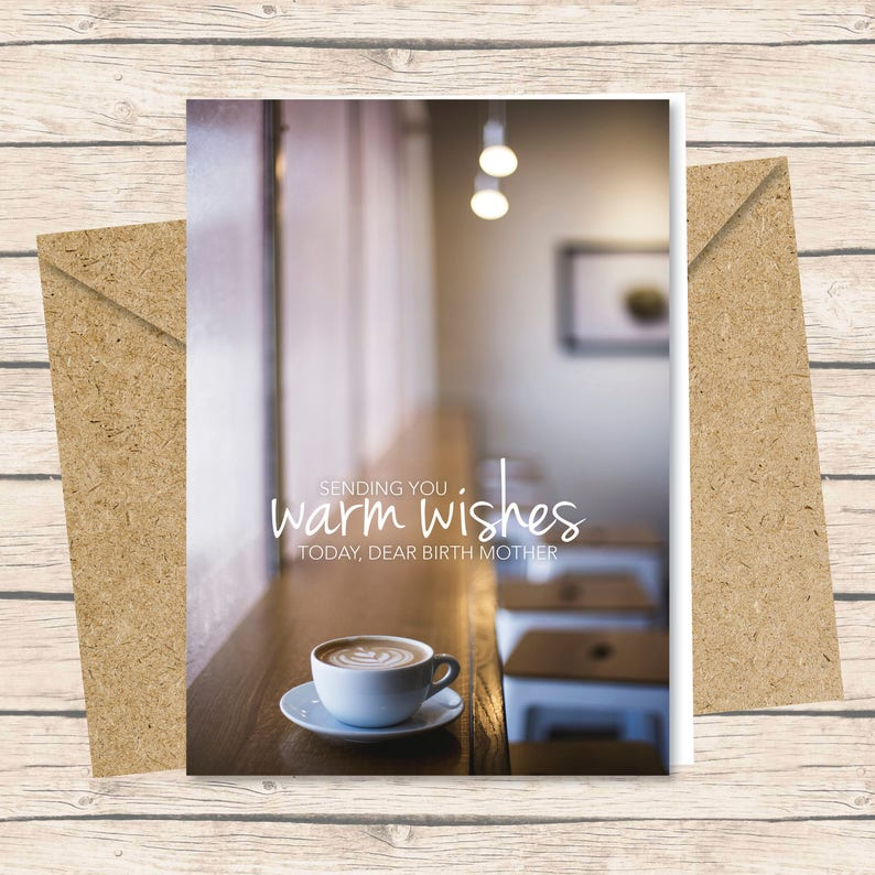 Birth Mother Card  Instant Download / Warm Wishes coffee image 0