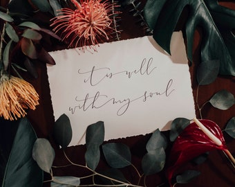 It Is Well With My Soul - Fine Art Deckled Print