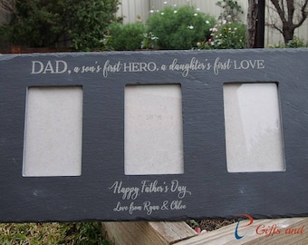 """Personalised engraved slate photo frame-Three of 4x6"""" photos-Father's Day gift-gift for Dad-Dad, a son's first HERO, a daughter's first LOVE"""