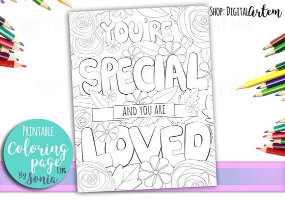 Coloring Page Positive Quote Flowers Colouring Page Love Etsy