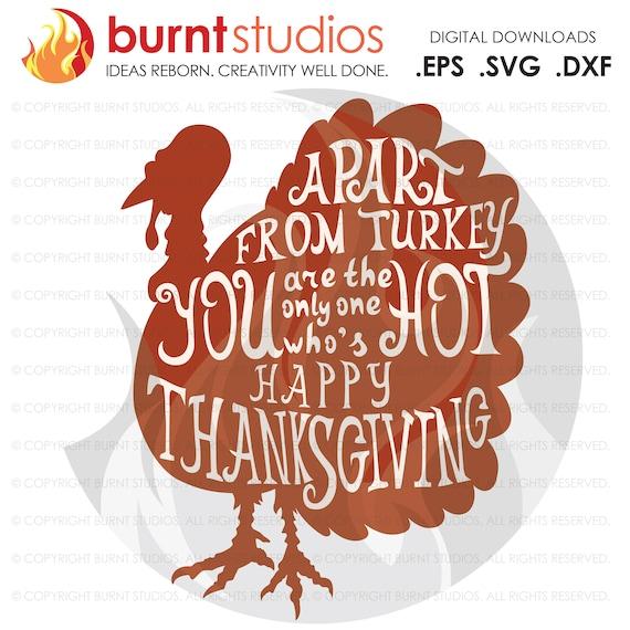 Digital File Download Svg Hot Turkey Thanksgiving Etsy