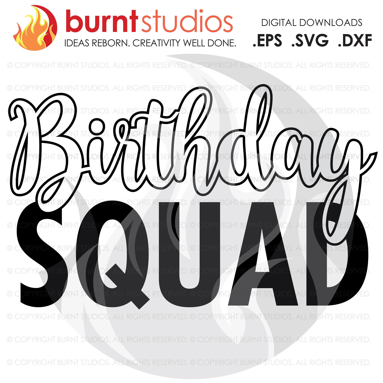 Digital File Birthday Squad Birthday Party Celebration