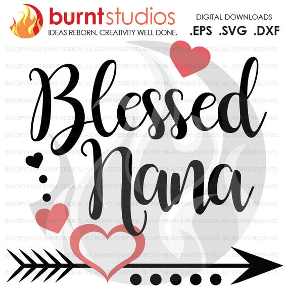 Mothers Day Svg Cutting File Blessed Nana Mama Grandma Etsy