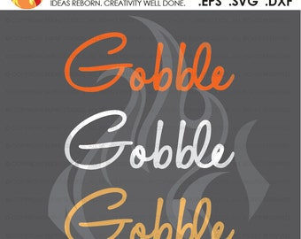 Digital File, Thankful, Thanksgiving, Gobble, Turkey, Holiday, Shirt Design, Decal Design, Svg, Png, Dxf, Eps file
