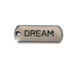 5 Silver Dream Tags | Dream Charm | Dream Affirmation | Word Charm | Tag Charm | Ready to Ship from USA | AS164-5