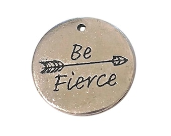 4 Be Fierce Charms   Silver Be Fierce Charm   Be Fierce Affirmation   Inspirational Tag   Affirmation   Ready to Ship USA   AS245-4