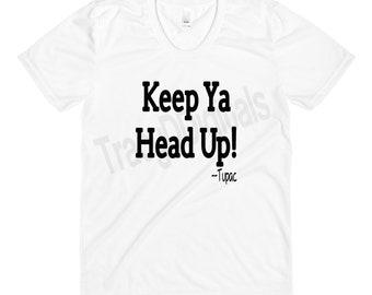 Keep Ya Head Up Etsy