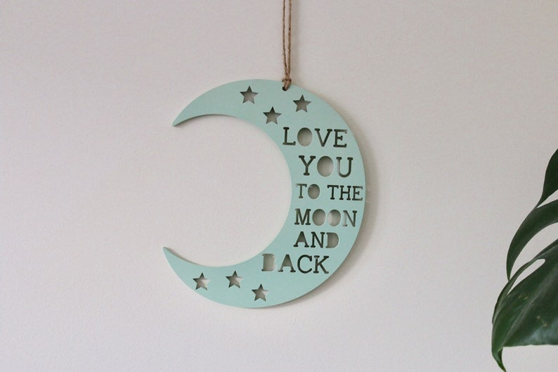 Wooden MDF Laser Cut I Love My Baby to the moon and back