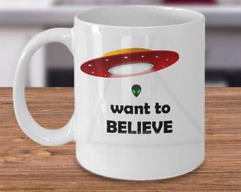 UFO coffee mug - I want to believe alien tea cup