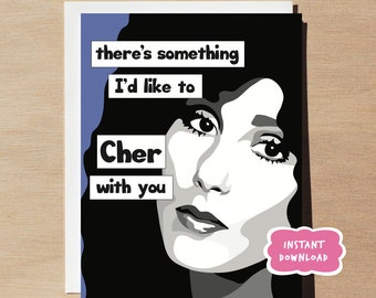 Cher Greeting Card PRINTABLE