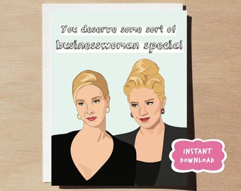 Romy and Michele Businesswoman Special Card PRINTABLE