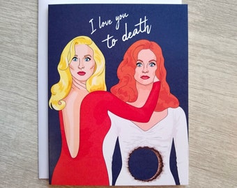 Death Becomes Her Funny Friendship Card