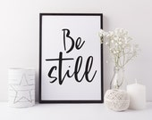 Be still print - Scandi art print - Hygge home decor - Bedroom wall art - Monochrome house decor - Living room art print - Be still art