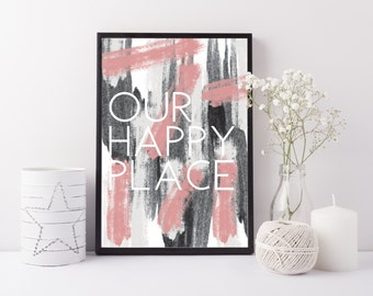 Our Happy Place Print