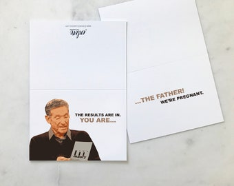 Maury Inspired Pregnancy Announcement Card   Maury TV Show   Funny Baby Announcement Card   The Results Are In... You Are the Father!