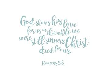 Romans 5:8 Digital Download