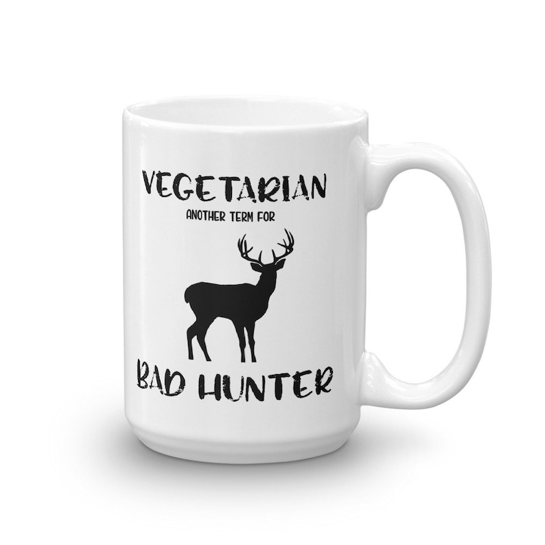 image 0 ...  sc 1 st  Etsy & Funny Hunting Mug Vegetarian Another Term for Bad Hunter Gift | Etsy
