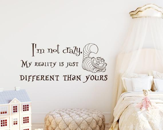Kot Z Cheshire Cytat Naklejka Jestem Nie Crazy Winylu Naklejki Etsy