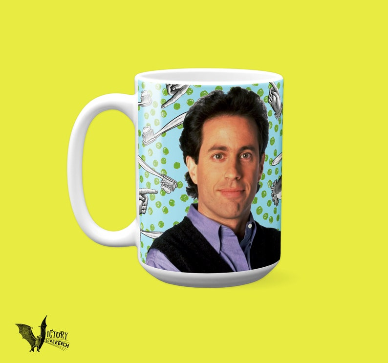 Jerry SEINFELD mug   TV gifts for HIM boyfriend gifts Reasons They Broke Up  peas man hands toothbrush background New York sitcom